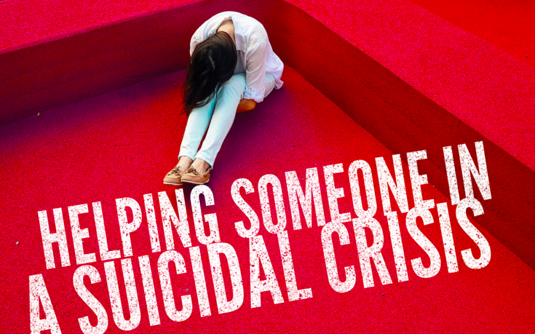 How to Help Someone with Suicidal Thoughts
